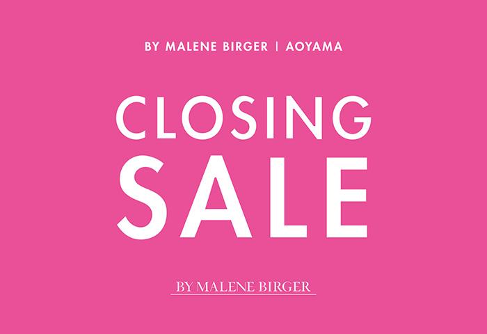 BY MALENE BIRGER 青山店 閉店のお知らせ